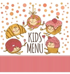 Dessert characters for kids menu design vector image