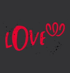 Love label for greeting card two hearts grunge vector