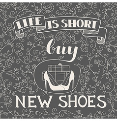 Hand drawn typography shoes design with positive vector
