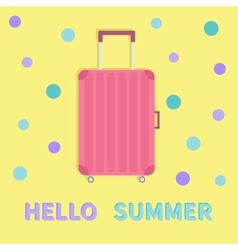 Hello summer Travel bag suitcase baggage Pink vector image