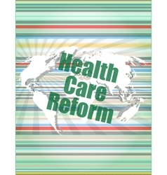 Health care reform word on touch screen modern vector