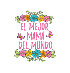 Spanish mother day greeting vector