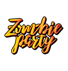 zombie party halloween lettering vector image vector image