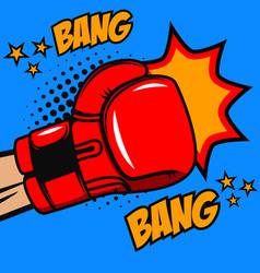 Boxing bang bang boxer glove on pop art style vector