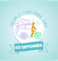 22 september world car free day vector image vector image