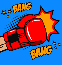 Boxing bang bang boxer glove on pop art style vector
