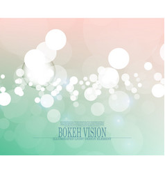 Abstract bokeh vision bright background design ii vector