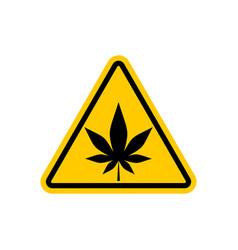 Attention marijuana hemp dangers yellow road sign vector