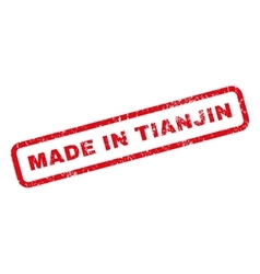 Made In Tianjin Rubber Stamp vector image