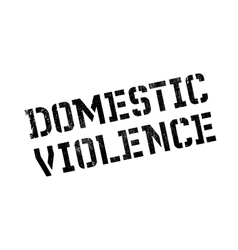 Domestic violence rubber stamp vector
