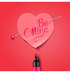 Be Mine - written by marker on red paper heart vector image