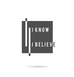 Know and belive icon vector