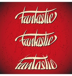 Fantastic greetings hand lettering set vector
