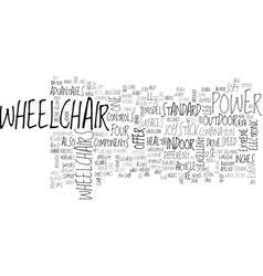 Wheelchair power with a lifestyle text word cloud vector