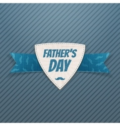 Fathers day textile label with greeting ribbon vector