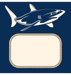 Nautical background with rope frame and shark vector image vector image
