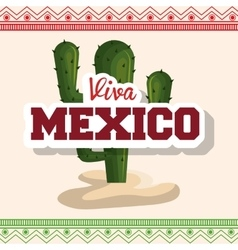 Viva mexico poster cactus isolated vector