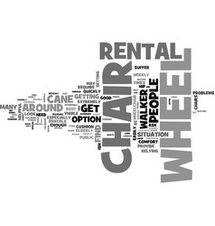 Wheel chair rental when to do it text word cloud vector