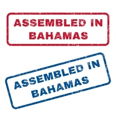 Assembled in bahamas rubber stamps vector