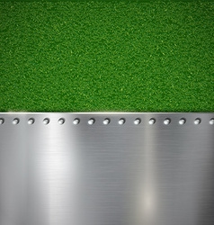 Background of grass and polished metal vector image