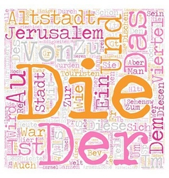Die altstadt von jerusalem text background vector