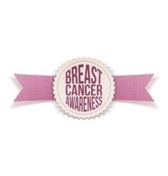 Breast cancer awareness label on pink satin ribbon vector