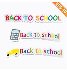 Back to school - - eps10 vector