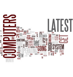 latest computers text background word cloud vector image vector image