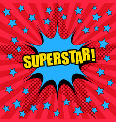 superstar comic wording template vector image