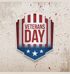 Veterans day emblem on grunge background vector