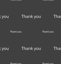 Thank you sign icon gratitude symbol seamless vector