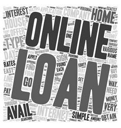 Online Loan text background wordcloud concept vector image vector image