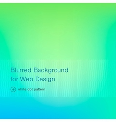 Elegant green blurred background for web design vector image vector image