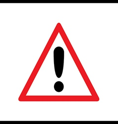 Red Exclamation Sign - Danger Triangle Road sign i vector image vector image