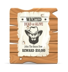 Wood sign board with wanted poster vector image vector image