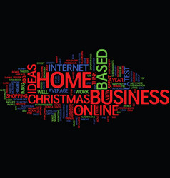 Latest home based business ideas text background vector