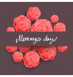 Happy Mothers Day Greeting Card Pink Rose Flowers vector image vector image