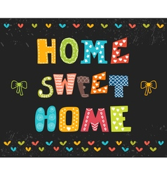 Home sweet home poster design vector