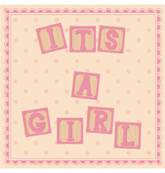 Its-a-girl-card-cubes vector image
