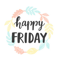 happy friday lettering vector image