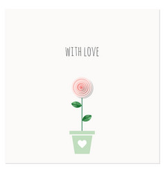 with love greeting card with rose in the flowerpot vector image vector image