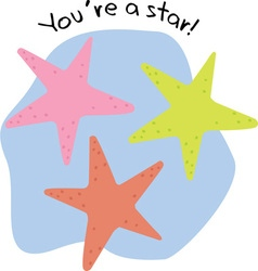 Youre a star vector