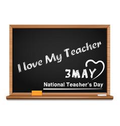 3 may national teachers day i love my teacher vector image