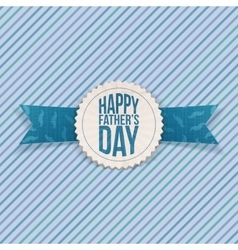 Happy fathers day textile emblem with ribbon vector