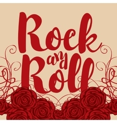 Ock and roll and roses vector