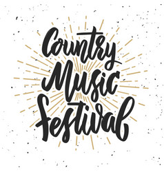 Country music festival hand drawn lettering on vector