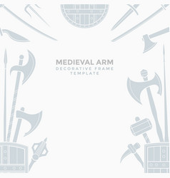 medieval cold steel arms frame vector image vector image