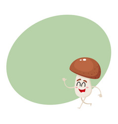 Funny happy porcini mushroom character with vector