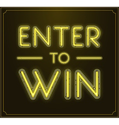 Enter to Win Sign vector image vector image