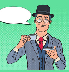 Pop art english man drinking tea on the morning vector